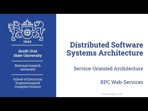 Introduction To Service-Oriented Architecture (Distributed Software Systems Architecture.08.04.2020)