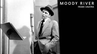Frank Sinatra - Moody River