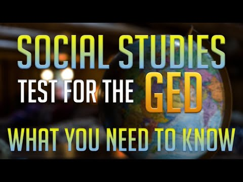 The GED Social Studies Test- What you Need to Know