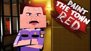PRISON RAID! | Paint The Town Red (Custom Levels) #4