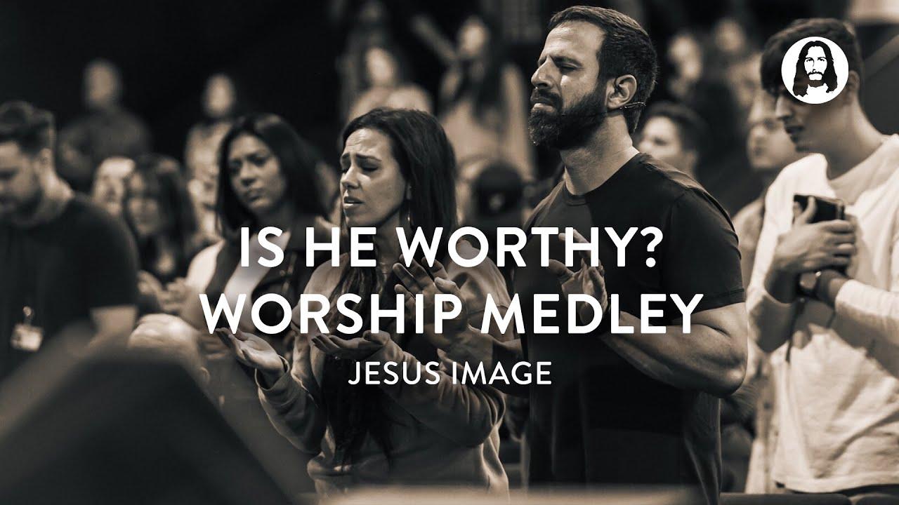 Download Is He Worthy? Worship Medley | Jesus Image Worship | John Wilds