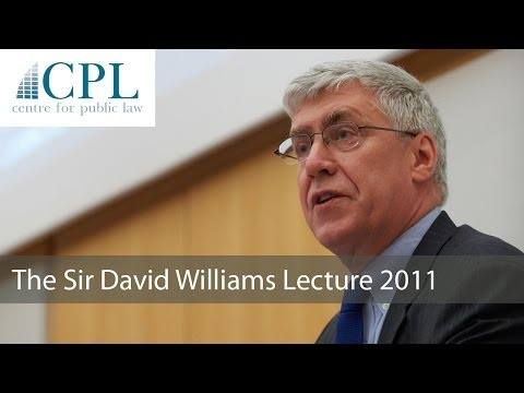'The Rule of Law and Human Dignity': The 2011 Sir David Williams Lecture - Professor Jeremy Waldron