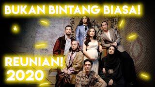 Download lagu REUNI BUKAN BINTANG BIASA!! KANGEN, UDAH LAMA BANGET GA KETEMU KALIAN SEMUA!