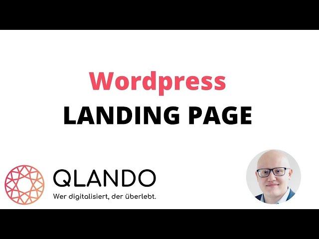 Landing Page in Wordpress erstellen | Wie erstelle ich eine LP in WP ? | QLANDO