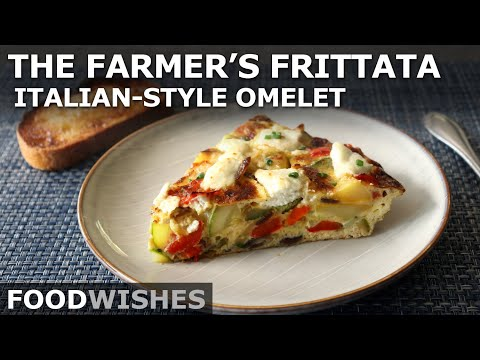 The Farmer's Frittata - Italian-Style Omelet - Food Wishes