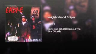 Neighborhood Sniper