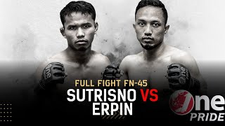 Main Event! Sutrisno vs Erpin Syah - Flyweight | Full Fight One Pride MMA FN 45