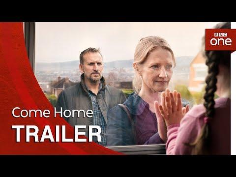 Come Home: Trailer - BBC One