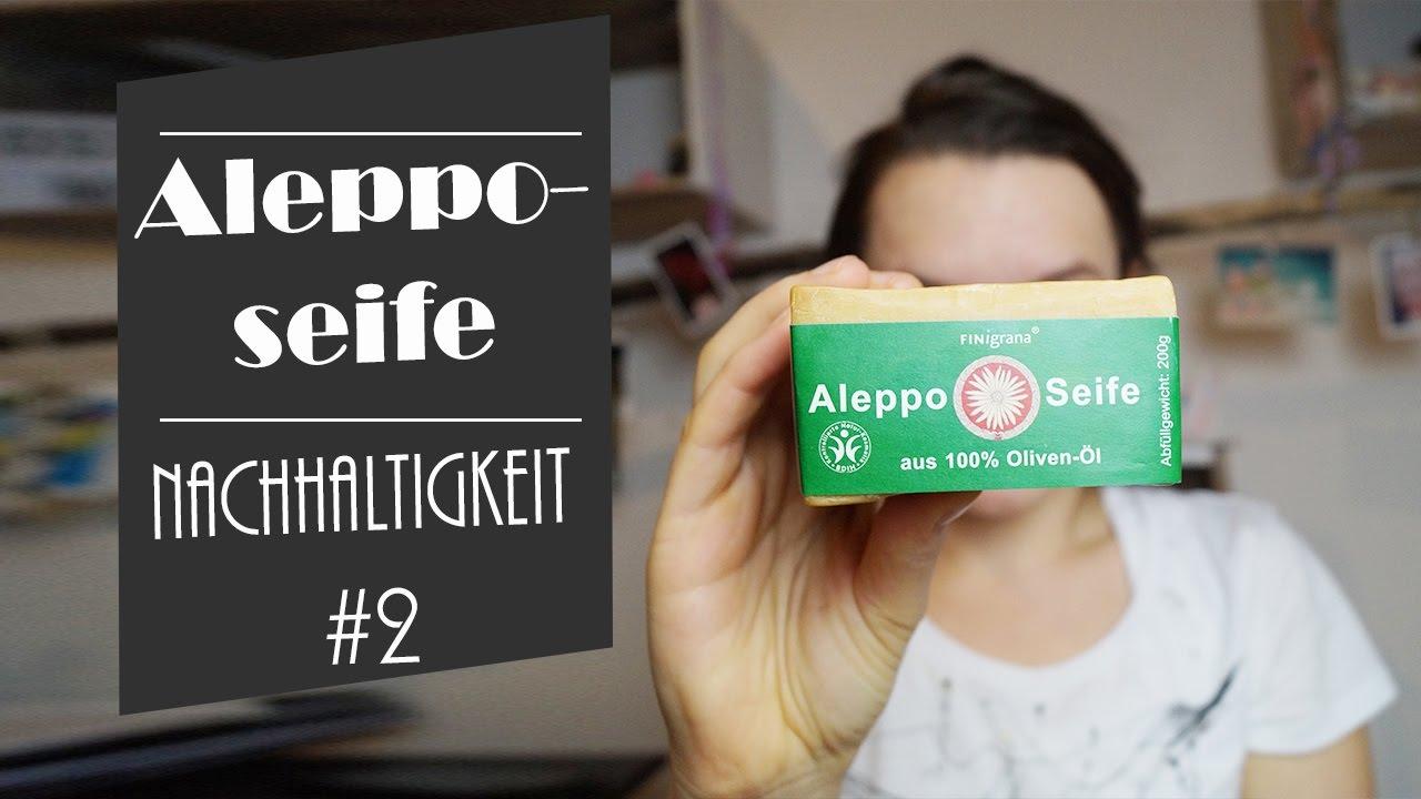 Alepposeife Anwendung Tipps Nachhaltigkeitsserie 2 Youtube