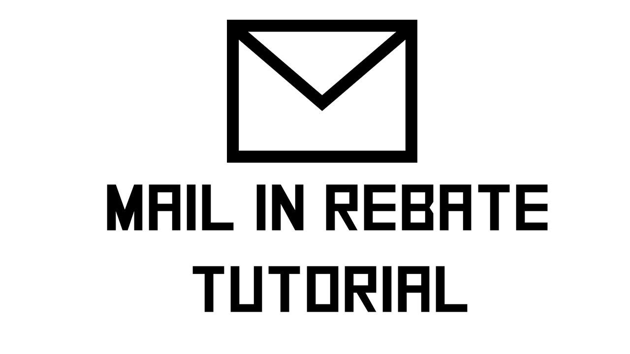How to do mail in rebates? - YouTube
