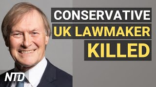 UK Conservative Lawmaker Stabbed to Death; Rise in Consumer Prices Sharpest Since 1991   NTD