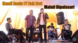 Single Terbaru -  Malati Dipalasari Hendy Restu Ft Bah Erot