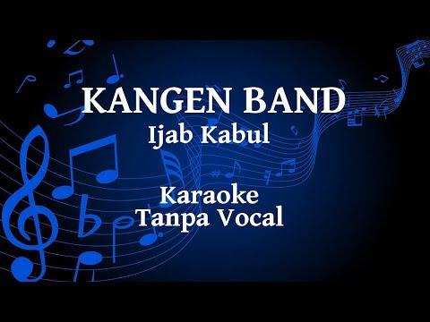Kangen Band - Ijab Kabul Karaoke