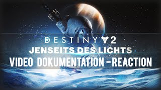 UPDATE!!! Destiny 2 - Jenseits des Lichts - ViDoc von Bungie | Reaction [German | Deutsch]