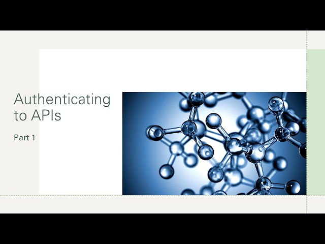 Authenticating to APIs part 1