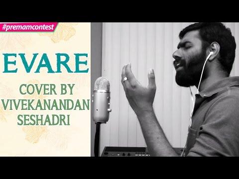 Evare - Cover By Vivekanandan Seshadri ...