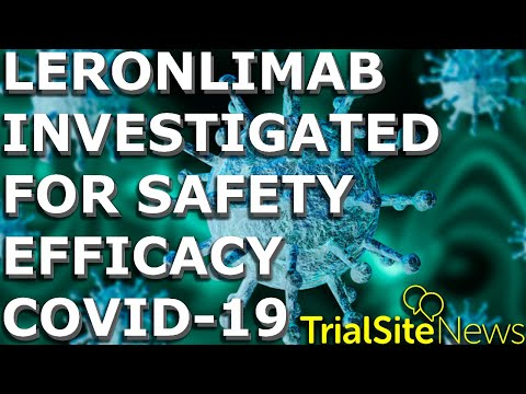 Clinical Trials \u0026 Research News Weekly Roundup | Safety \u0026 Efficacy of Leronlimab for  COVID-19