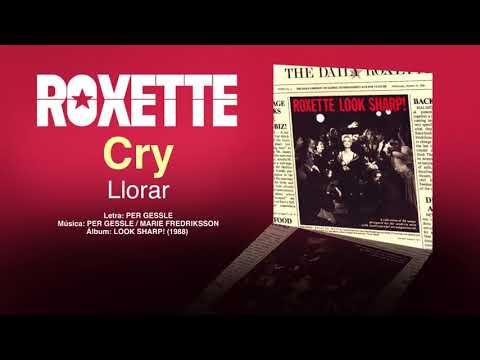 """ROXETTE — """"Cry"""" (Subtítulos Español - Inglés)"""