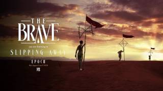 The Brave - Slipping Away
