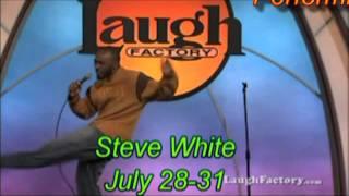 Steve White @ laughs Unlimited