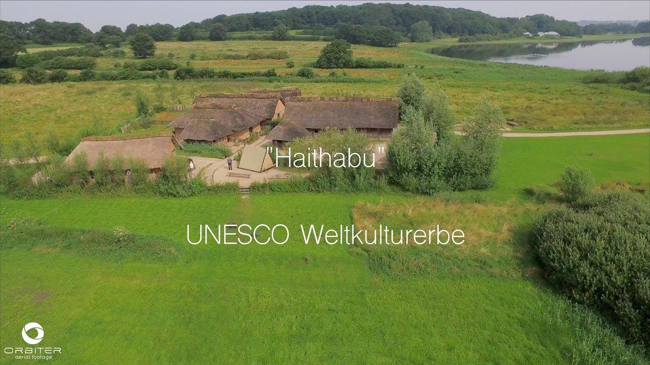 Haithabu Weltkulturerbe
