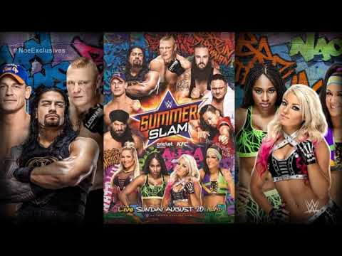 WWE: SummerSlam 2017 OFFICIAL Theme Song