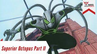 Otto Octavius dan Hydra Menyerbu Parker Industries | Superior Octopus Part 2