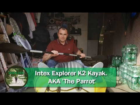 a107d55434 Intex Explorer K2 Kayak. AKA  The Parrot  - YouTube