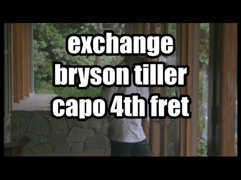 exchange bryson tiller lyrics and chords