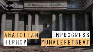 InProgress - The Muhalefet Beat [ANATOLIAN HIP-HOP]