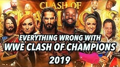 Episode #466: Everything Wrong With WWE Clash Of Champions 2019