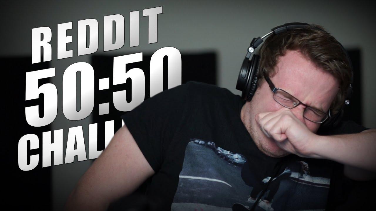 50/50 reddit