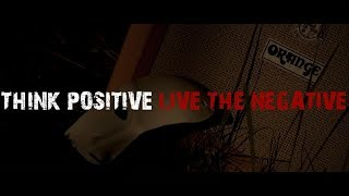 Think Positive Live The Negative - Lockjaw studio (Official Video)
