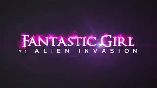 """Fantastic Girl vs Alien Invasion"" I Trailer I Ihsan Sci-Fi Film"