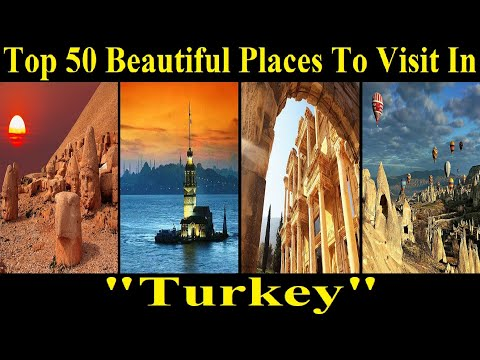 Top 50 Places To Visit in Turkey - Top Rated Tourist Attractions in Turkey - A Tour Through Images
