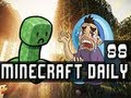 Minecraft Daily | Ep.88 Ft ChimneySwift, and Ihascupquake | The Worst Luck Ever!