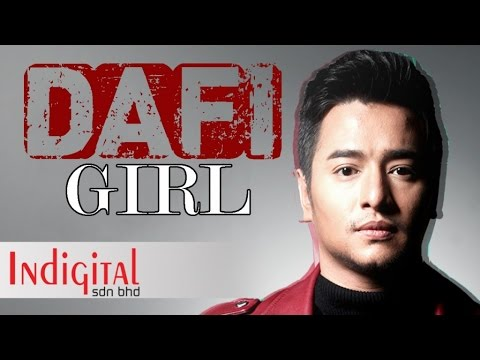 DAFI - Girl (Official Lyric Video) OST Sayang Papa Saya Tak ?