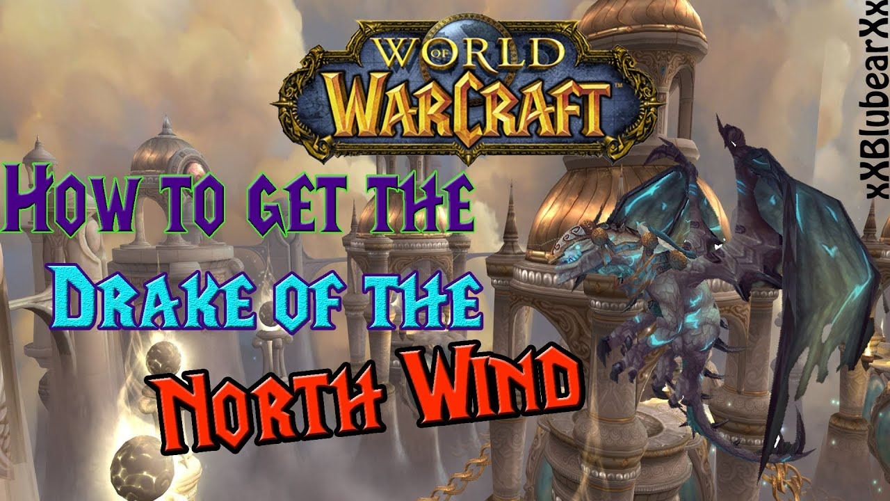 Wow How To Get The Reins Of The Drake Of The North Wind