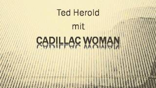 Ted Herold - Cadillac Woman.WMV