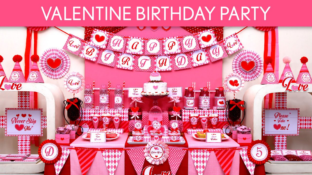 valentine birthday party ideas // valentine - b131 - youtube, Ideas