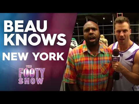 Beau Knows New York | NRL Footy Show