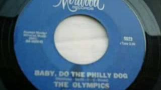 Olympics - Mine Exclusively - Baby Do The Philly Dog