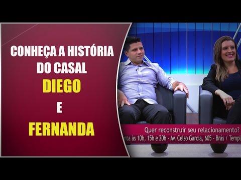 Conheça a história do casal Diego e Fernanda - EAR 13/10/16