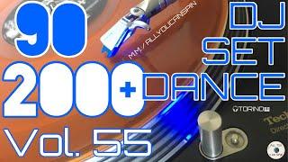 90's + 2000's Megamix Vol. 55 - Dance Hits of the 90s and 2000s - DANCE ANNI '90 + 2000 V 55 Dj Set