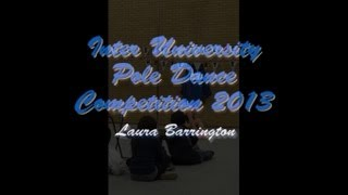 Inter University Pole Dance Competition 2013 - Laura (Intermediate Category)