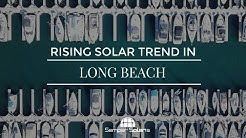 The Future of Solar Power in Long Beach | Rising Trends