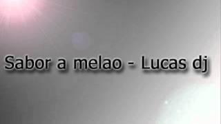 Sabor a melao - Daddy yankee (salsa remix Lucas dj)