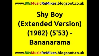 Shy Boy (Extended Version) - Bananarama | 80s Pop Hits | 80s Pop Music | 80s Female Groups