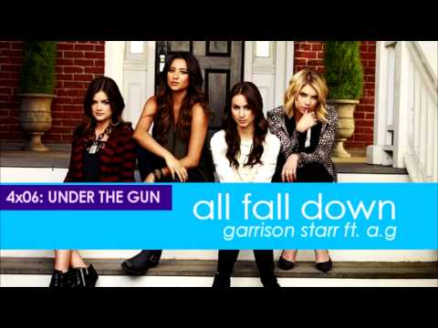 PLL 4x06 All Fall Down - Garrison Starr ft. AG