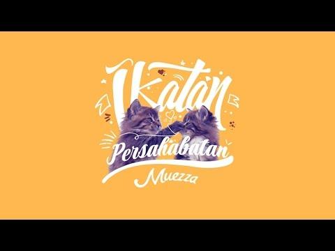 [Official Lyric Video] Muezza - Ikatan Persahabatan (OST. Cinta Dalam Ukhuwah)